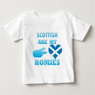 scottishs are my Homies Baby T-Shirt