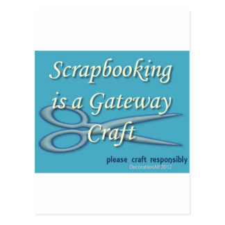 Scrapbooking is a gateway craft blue postcard