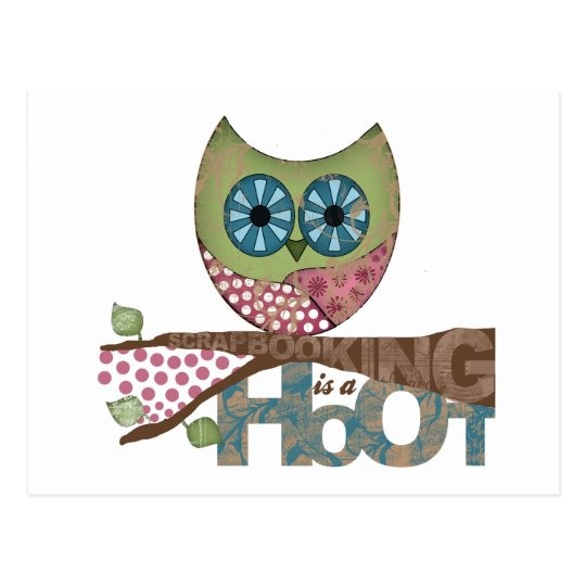 Scrapbooking is a Hoot Postcard
