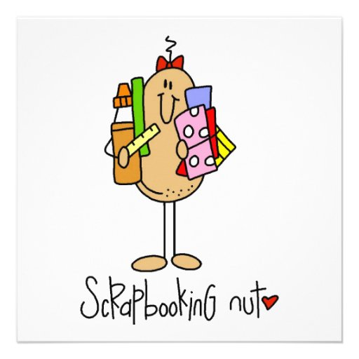 Scrapbooking Nut T-shirts and Gifts Invite