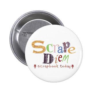Scrape Diem (Scrapbooking) 6 Cm Round Badge
