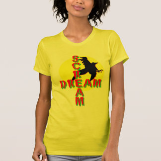 Scream Dream T-Shirt