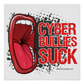 Scream It Cyber Bullies Suck Poster
