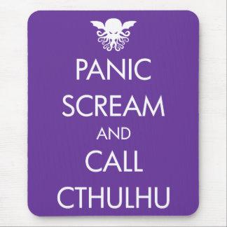 Scream Panic and Call Cthulhu Mouse Mat