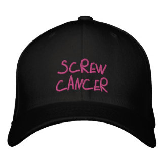 Screw Cancer embroidered hat