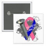 Screw Cancer - Grunge Male Breast Cancer Buttons