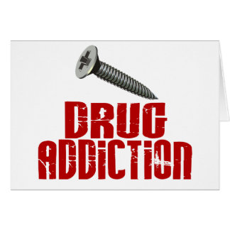 Screw Drug Addiction Card