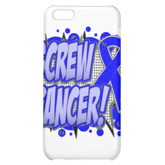 Screw Rectal Cancer Comic Style Case For iPhone 5C