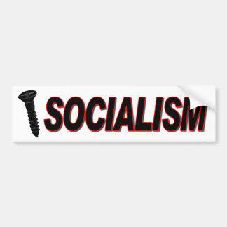 Screw Socialism Bumper Sticker