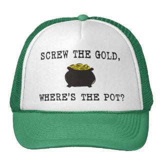 Screw The Gold, Where's The Pot? Cap