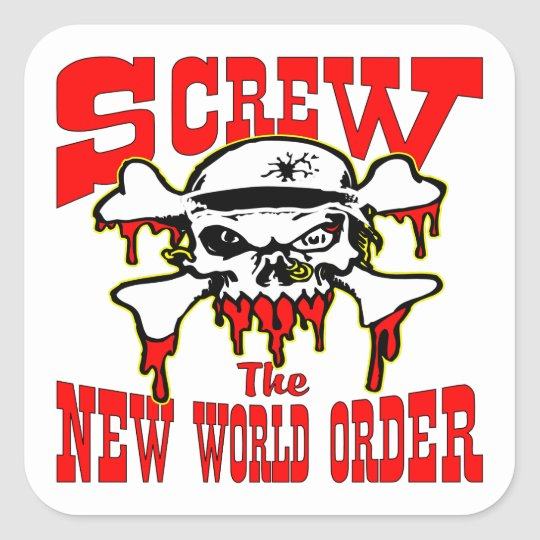 Screw The New World Order Skull Square Sticker