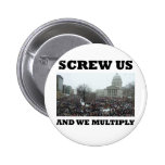 Screw us and we multiply buttons