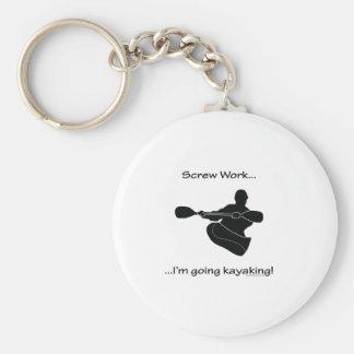 Screw Work...Going Kayaking Basic Round Button Key Ring