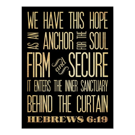 Scriptural Art-We have This Hope Hebrews 6:19 Poster