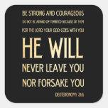 Scriptural Bible Verse - Deuteronomy 31:6 Square Stickers