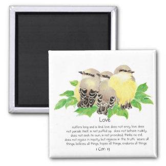Scripture, 1 Cor: 13, Cuddling Birds - Kingbirds Square Magnet