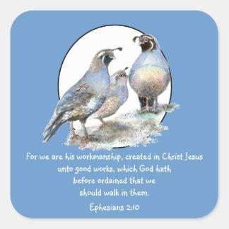 Scripture Ephesians 2:10 with California Quail Square Sticker