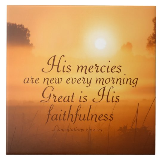 Scripture His mercies are new every morning Large Square Tile