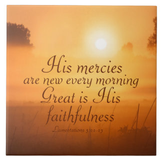 Scripture His mercies are new every morning Tile