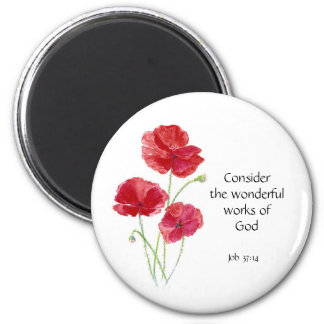 Scripture, Inspirational, Quote, Flower, Poppy 6 Cm Round Magnet