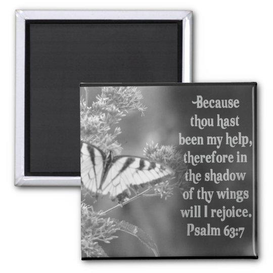 SCRIPTURE PSALM 63:7 W/ BUTTERFLIES MAGNET