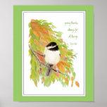 Scripture, Thanksgiving , Autumn,Chickadee, Bird Poster