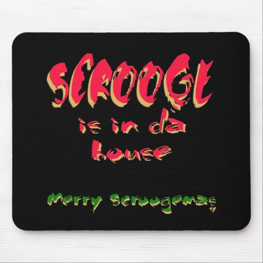 Scrooge is in da house mouse pad