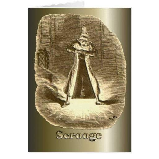 Scrooge Of Christmas - A Christmas Carol Card
