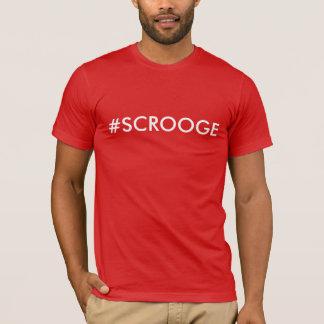 #SCROOGE T-Shirt