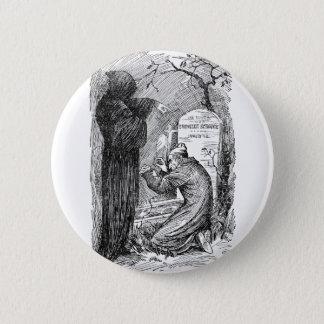 Scrooge's Grave 6 Cm Round Badge