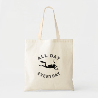 Scuba Diver All Day Everyday R Budget Tote Bag