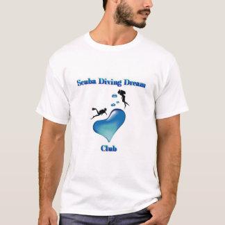 Scuba Diving Dream Club T-Shirt