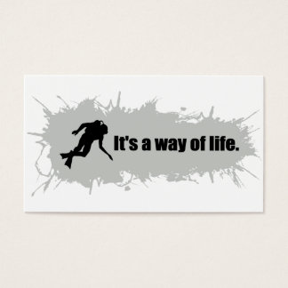 Scuba Diving is a Way of Life Business Card