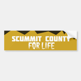 Scummit County for Life Bumper Sticker
