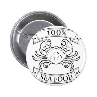 Sea food 100 percent label pinback button
