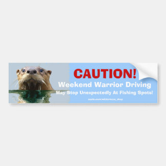 Sea Otter Weekend Warrior Fishing Bumpersticker Bumper Sticker
