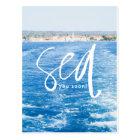 Sea You Soon Postcard