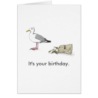 Seagull Bday Card | It's your birthday. Go for it.