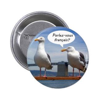 Seagulls speak French 6 Cm Round Badge