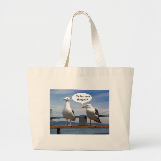 Seagulls speak French Large Tote Bag