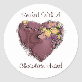Sealed With A Chocolate Heart! Round Sticker