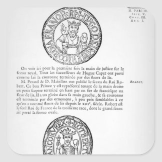 Seals of Hugues Capet  and Robert II  the Pious Square Sticker