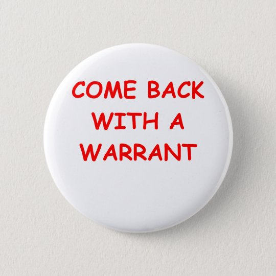 search warrant 6 cm round badge