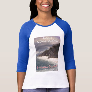 SeaSky's LaDique, Seychelles, Live your Dream!... T-Shirt