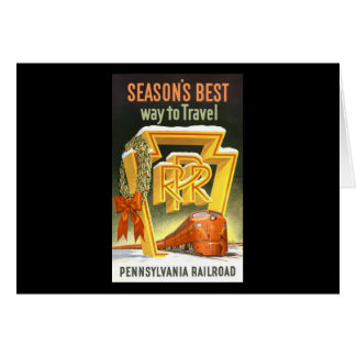 Season s Best Way To Travel Pennsylvania Railroad Greeting Card