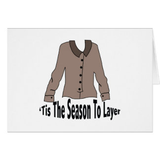 Season To Layer Greeting Card