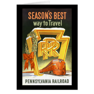 Season's Best Way To Travel Pennsylvania Railroad Greeting Card