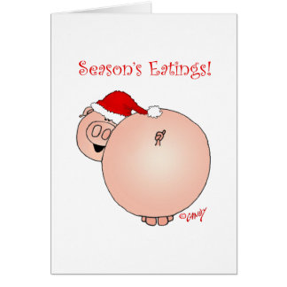Season's Eatings Pig! Christmas card. Note Card