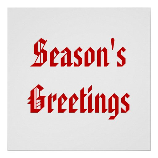Season's Greetings. Festive Red and White. Custom Posters