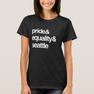 SEATTLE EQUALITY AND PRIDE -- .png T-Shirt